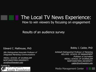 The Local TV News Experience: How to win viewers by focusing on engagement