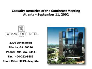 Casualty Actuaries of the Southeast Meeting Atlanta - September 11, 2002