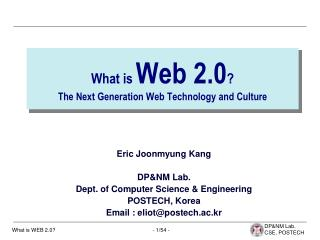 What is  Web 2.0 ? The Next Generation Web Technology and Culture
