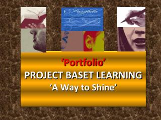 ' Portfolio ' PROJECT BASET LEARNING  ' A Way to Shine '