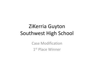 ZiKerria Guyton Southwest High School