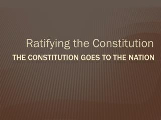 The Constitution Goes to the nation