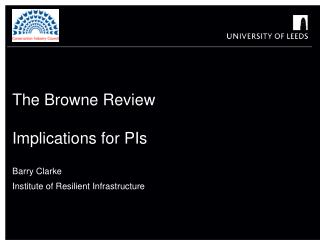 The Browne Review Implications for PIs