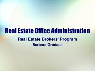Real Estate Office Administration