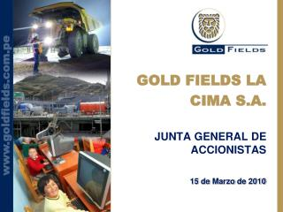 GOLD FIELDS LA CIMA S.A.