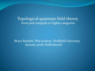 Topological quantum field theory from path integrals to higher categories