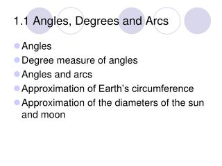 1.1 Angles, Degrees and Arcs