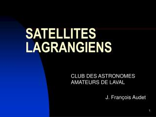 SATELLITES LAGRANGIENS