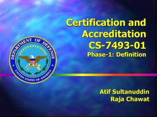 Certification and Accreditation CS-7493-01 Phase-1: Definition