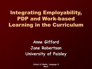 Integrating Employability, PDP and Work-based Learning in the Curriculum
