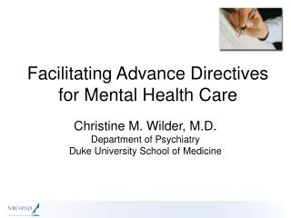 Facilitating Advance Directives for Mental Health Care