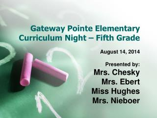 Gateway Pointe Elementary Curriculum Night – Fifth Grade