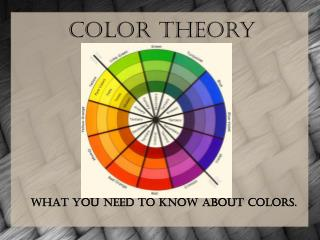 What you need to know about colors.