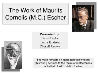 The Work of Maurits Cornelis (M.C.) Escher