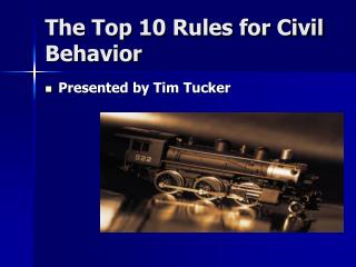 The Top 10 Rules for Civil Behavior
