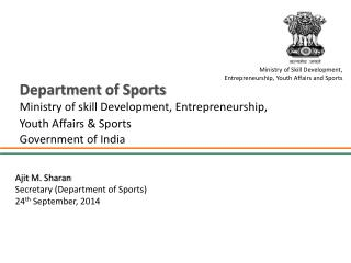 Department of Sports Ministry of  skill Development, Entrepreneurship, Youth  Affairs & Sports