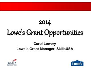 Carol Lowery Lowe's Grant Manager, SkillsUSA