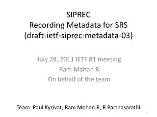 SIPREC Recording Metadata for SRS (draft- ietf -siprec-metadata-03)