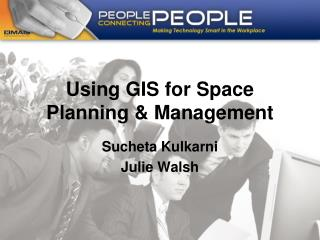 Using GIS for Space Planning & Management