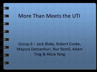 More Than Meets the UTI