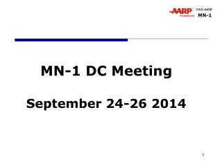 MN-1 DC Meeting September 24-26 2014