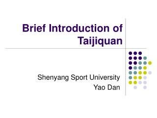 Brief Introduction of Taijiquan