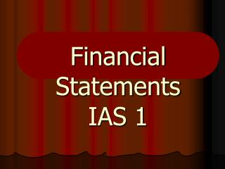 Financial Statements IAS 1