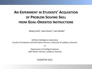 An Experiment in Students' Acquisition of Problem Solving Skill  from Goal-Oriented Instructions