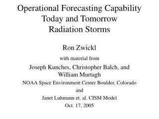 Operational Forecasting Capability Today and Tomorrow Radiation Storms