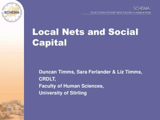 Local Nets and Social Capital