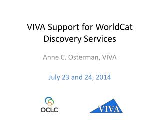 VIVA Support for  WorldCat  Discovery Services