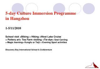 Five-day Culture Programme in Hangzhou