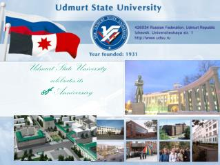 Udmurt State University  celebrates its 80 th Anniversary