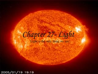 Chapter 27- Light