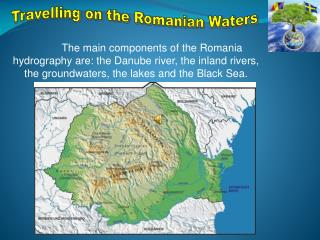 Travelling on the Romanian Waters