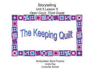 Storytelling Unit 5 Lesson 5 Open Court, Third Grade