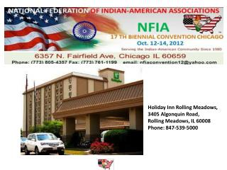 Holiday Inn Rolling Meadows,  3405 Algonquin Road,  Rolling Meadows, IL 60008 Phone: 847-539-5000