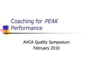 Coaching for  PEAK  Performance