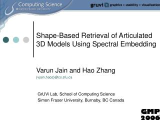Shape-Based Retrieval of Articulated 3D Models Using Spectral Embedding