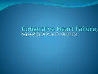 Congestive Heart Failure,