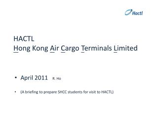 HACTL Hong Kong Air Cargo Terminals Limited
