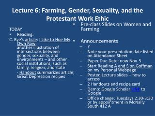 Lecture 6: Farming, Gender, Sexuality, and the Protestant Work Ethic