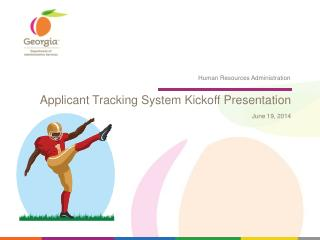 Applicant Tracking System Kickoff Presentation