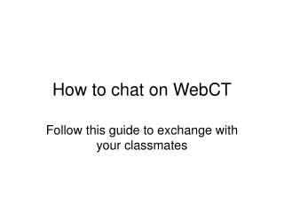 How to chat on WebCT