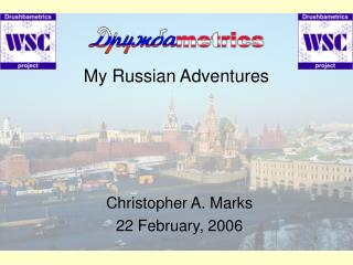 My Russian Adventures