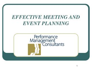 EFFECTIVE MEETING AND  EVENT PLANNING