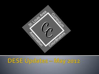 DESE Updates – May 2012