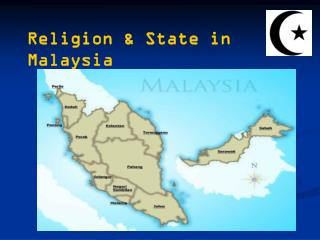 Religion & State in Malaysia