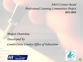 AB212 Center-Based  Professional Learning Communities Project 2013-2014