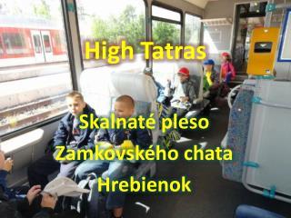 Skalnaté pleso - High Tatras